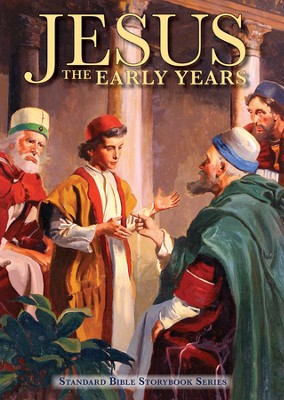 Jesus: The Early Years  -     By: Carolyn Larsen