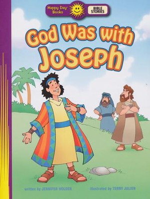 God Was with Joseph  -     By: Jennifer Holder     Illustrated By: Terry Julien