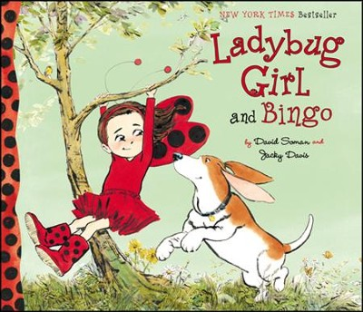 Ladybug Girl and Bingo  -     By: David Soman, Jacky Davis
