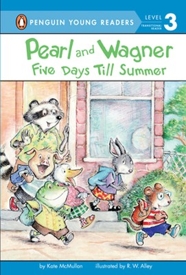 Pearl and Wagner: Five Days Till Summer  -     By: Kate McMullan     Illustrated By: R.W. Alley