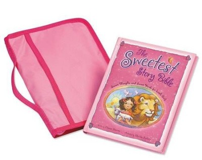 The Sweetest Story Bible/Cover Pack: Sweet Thoughts and Sweet Words for Little Girls, Hardcover - Slightly Imperfect  -     By: Diane Stortz