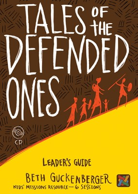 Tales of the Defended Ones Leader's Guide w/CD-ROM  -     By: Beth Guckenberger