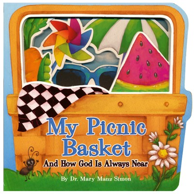 My Picnic Basket: And How God Is Always Near  -     By: Mary Manz Simon     Illustrated By: Kristina Fenimore