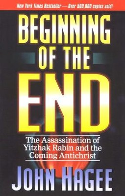 Beginning of the End   -     By: John Hagee