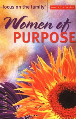Focus on the Family Women's Series: Women of Purpose  -