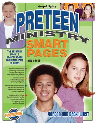 Preteen Ministry Smart Pages: The Essential Guide to  Understanding and Ministering to Teens  -     By: Wesley Haystead