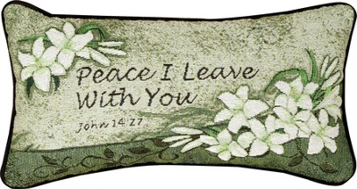 Peace I Leave With You Pillow  -