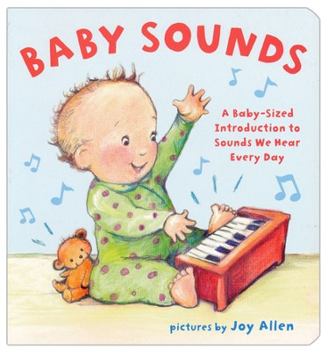 Baby Sounds Board Book  -     By: Joy Allen