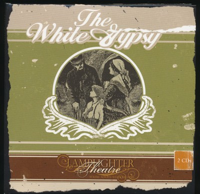 The White Gypsy, Dramatic Audio CD    -