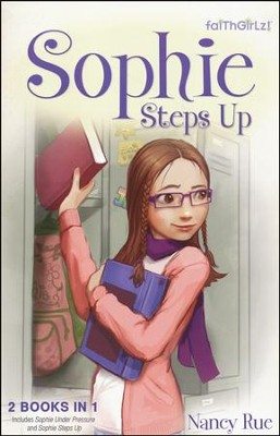 Sophie Steps Up  -     By: Nancy Rue