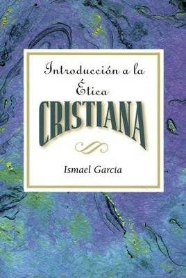 Introducción a la Etica Cristiana  (Introduction to Christian Ethics)  -