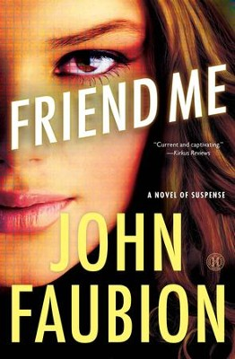Friend Me    -     By: John Faubion