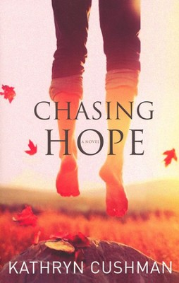 Chasing Hope Large Print  -     By: Kathryn Cushman