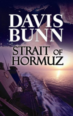 Strait of Hormuz  -     By: Davis Bunn