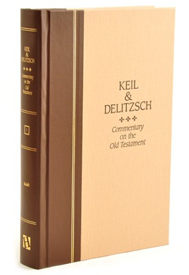 Keil & Delitzsch Commentary on the OT - Isaiah   -     By: C.F. Keil, F. Delitzsch