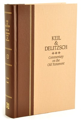 Keil & Delitzsch Commentary on the Old Testament, Volume 9: Ezekiel and Daniel  -     By: C.F. Keil, F. Delitzsch