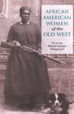 African American Women of the Old West  -
