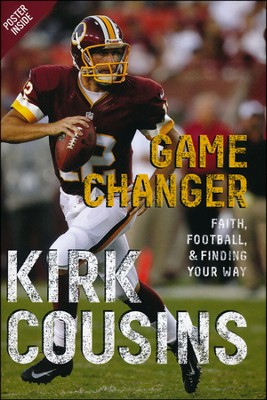 Game Changer  -     By: Kirk Cousins, Ted Kluck