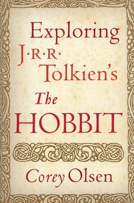 Exploring J.R.R. Toilkien's The Hobbit   -     By: Corey Olsen
