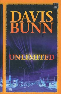 Unlimited, Large Print  -     By: Davis Bunn