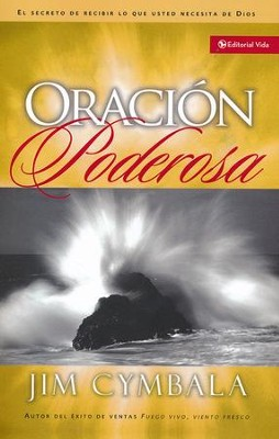 Oraci&#243n Poderosa  (Breakthrough Prayer)  -     By: Jim Cymbala