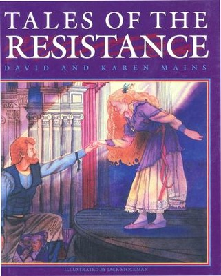 Tales of the Resistance  -     By: David Mains, Karen Mains