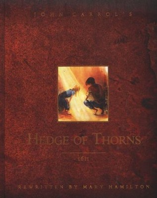 The Hedge of Thorns, Illustrated Edition   -     By: John Hatchard