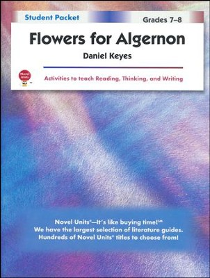 Flowers for Algernon, Novel Units Student Packet, Grades 7-8   -     By: Daniel Keyes