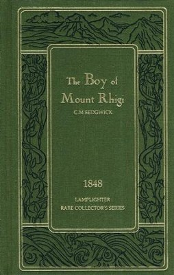 The Boy of Mount Rihgi  -     By: C.M. Sedgwick