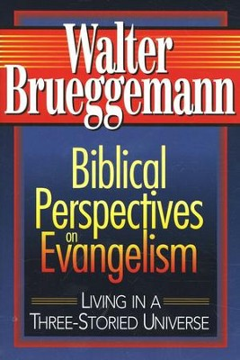 Biblical Perspectives on Evangelism   -     By: Walter Brueggemann