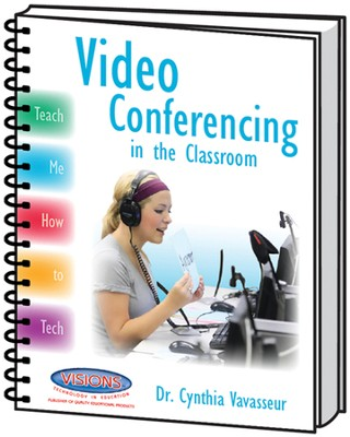 Teach Me How to Tech: Video Conferencing   -     By: Cynthia Vavasseur