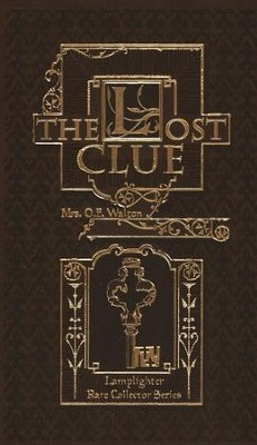 The Lost Clue  -     By: O.F. Walton