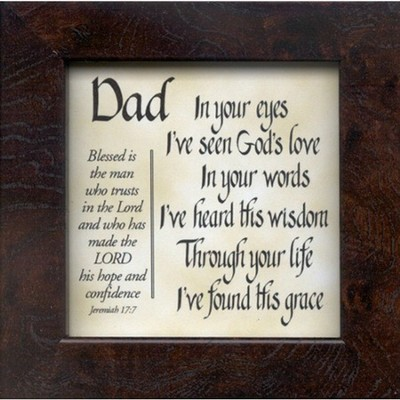 Dad, In Your Eyes Framed Print   -