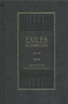 Exiles in Babylon  -     By: Charlotte Maria Tucker