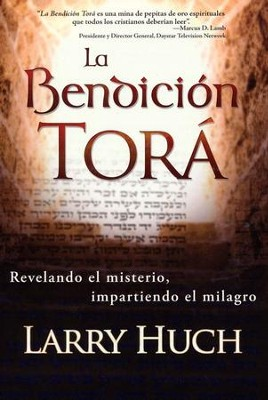 La Bendición Torá  (The Torah Blessing)  -     By: Larry Huch