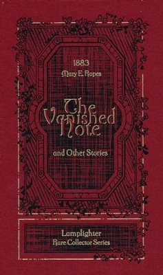 The Vanished Note  -     By: Mary E. Ropes