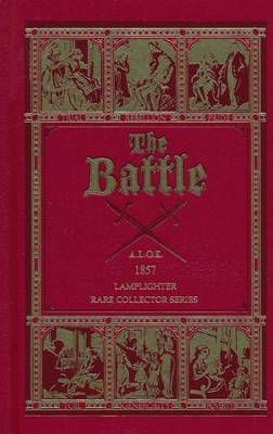 The Battle   -     By: A.L.O.E.