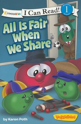 All Is Fair When We Share / VeggieTales / I Can Read!  -     By: Karen Poth