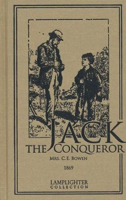 Jack the Conqueror  -     By: C.E. Brown