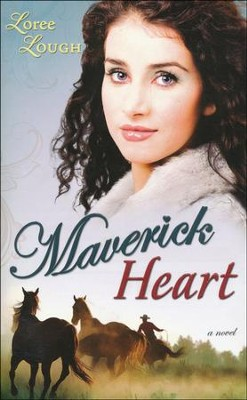 Maverick Heart, Lone Star Legends Series #2   -     By: Loree Lough