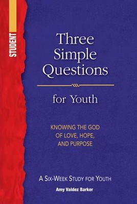 Three Simple Questions: Youth Student Book  -     By: Rueben P. Job
