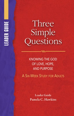Three Simple Questions: Adult Leader's Guide  -     By: Rueben P. Job