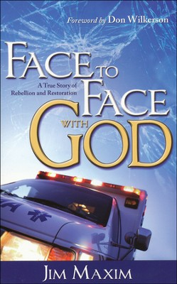 Face To Face With God  -     By: Jim Maxim