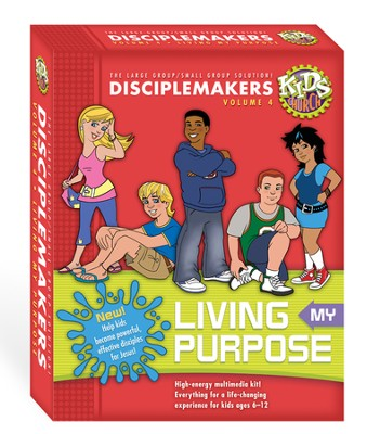 Living My Purpose Kit: Disciplemakers Volume 4  -     By: Gospel Light