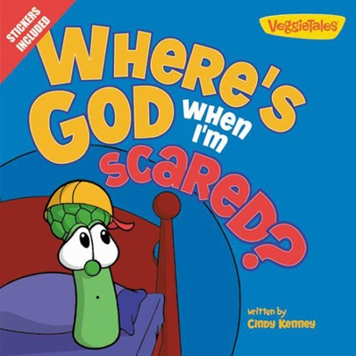 Where's God When I'm Scared?  -     By: Cindy Kenney