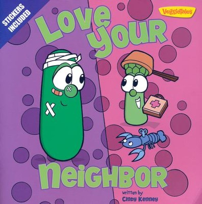 Love Your Neighbor / VeggieTales  -     By: Cindy Kenney