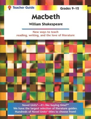 Macbeth, Novel Units Teacher's Guide, Grades 9-12   -     By: William Shakespeare