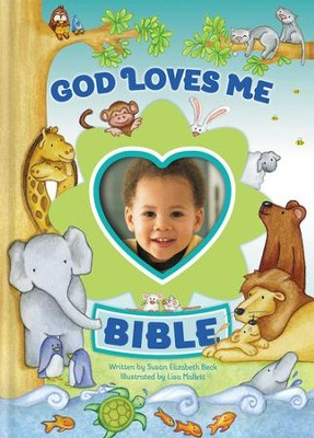 God Loves Me Bible, Newly Illustrated Edition  -     By: Susan Elizabeth Beck