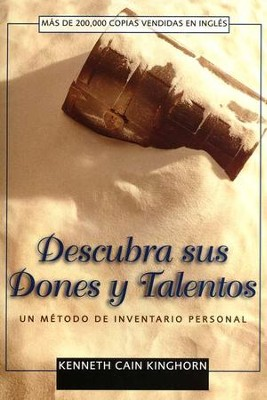 Descubra sus Dones y Talentos  (Discovering Your Spiritual Gifts)  -     By: Kenneth Cain Kinghorn