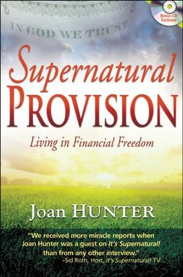 Supernatural Provision with CD  -     By: Joan Hunter